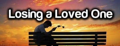 Steps to Take When You Lose a Loved One